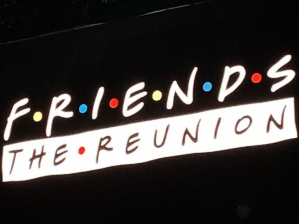 Friends Reunion wrapped